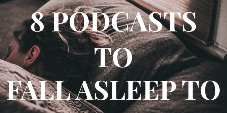 8-podcasts-to-fall-asleep-to-