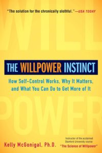 The Willpower Instinct by Kelly McGonigal Book Cover Books for Lazy People, Books for Procrastinators Self-Development books on procrastination
